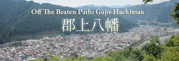 Off the Beaten Path: Gujo-Hachiman